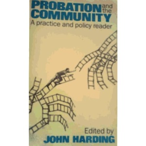 Probation in the Community: A Practice and Policy Reader