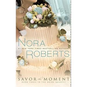 Savor the Moment (The Bride Quartet)