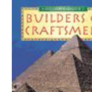 History Topic Books: The Ancient Egyptians Builders and Craftsmen Hardback (Primary History Topic Books)