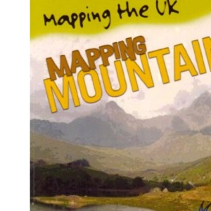 Mapping Mountains  (Mapping the UK)