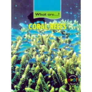 What are Coral Reefs?    (Cased)
