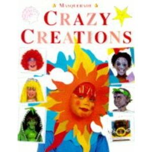 Crazy Creations (Masquerade)