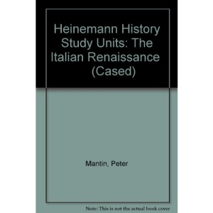 The Italian Renaissance (Heinemann History Study Units)