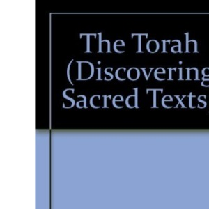 The Torah (Discovering Sacred Texts)