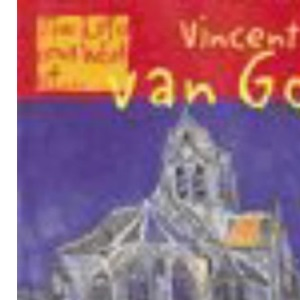 The Life and Work of Vincent Van Gogh Hardback (First Library:)