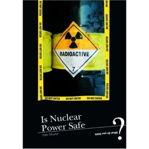 Is Nuclear Power Safe? (What Do You Think?)