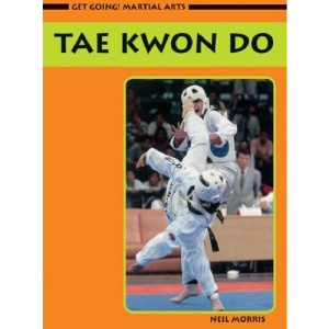 Taekwondo (Get Going! Martial Arts)