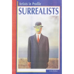 Surrealists (Artists in Profile)