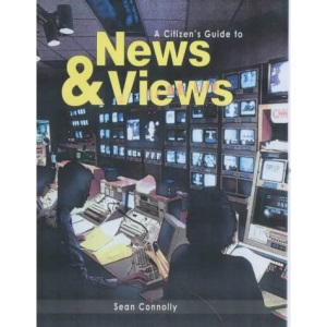 News and Views (Citizen's Guide to...S.)