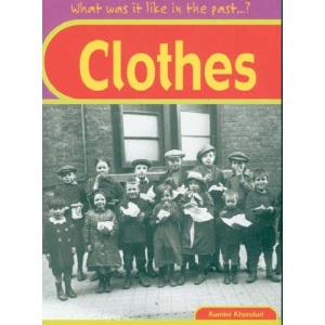 Clothes (What Was it Like in the Past?)