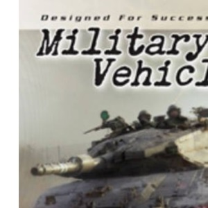 Military Vehicles (Designed for Success)