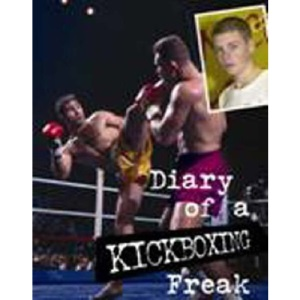 Kickboxing (Diary of a Sports Freak) (Diary of a Sports Freak S.)