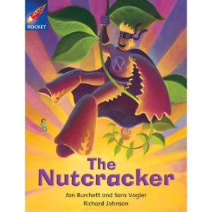 The Nutcracker: Purple Level, Book 6 (with Parent Notes) (Rigby Rocket)