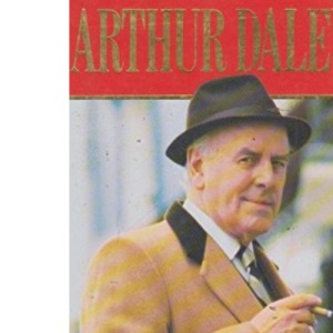 Straight Up: The Autobiography of Arthur Daley