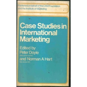 Case Studies in International Marketing