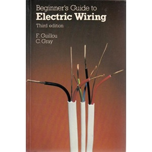 Beginners Guide to Electric Wiring
