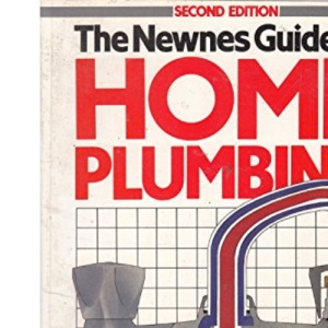 Newnes Guide to Home Plumbing