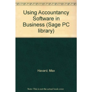 Using Accountancy Software in Business (Sage PC library)