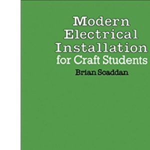 Modern Electrical Installation for Craft Students: v. 2