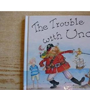 The Trouble with Uncle