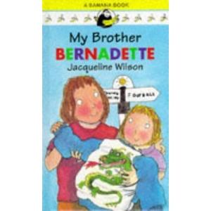 My Brother Bernadette (Banana Books)