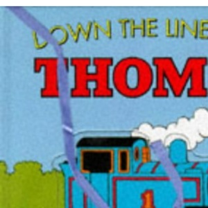Down the Line with Thomas: A Match and Patch Book (Thomas the Tank Engine)