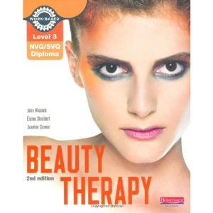 Level 3 NVQ/SVQ Diploma Beauty Therapy Candidate Handbook (Level 3 (NVQ/SVQ) Diploma in Beauty Therapy)