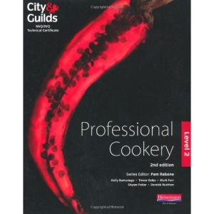 City & Guilds NVQ/SVQ and Technical Certificate Level 2 Professional Cookery Candidate Handbook (ProActive Hospitality & Catering)