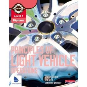Principles of Light Vehicle Operations (Light Vehicle Technology)