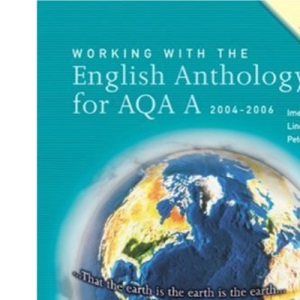 Working with the English Anthology for AQA/A