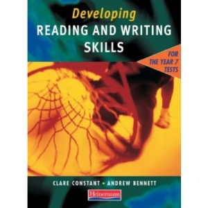 Developing Reading & Writing Skills for the Year 7 Tests Student Book