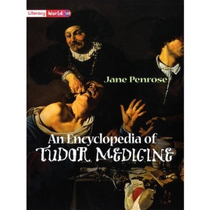 Literacy World Non-Fiction Stages 1/2: Encyclopedia of Tudor Medicine (LITERACY WORLD NEW EDITION)