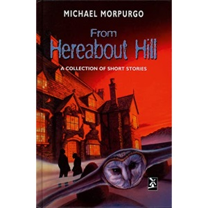 From Hereabout Hill: A Collection of Short Stories (New Windmills)
