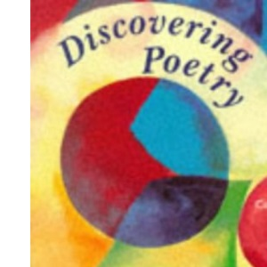 Discovering Poetry: A Poetry Course for Key Stage 3