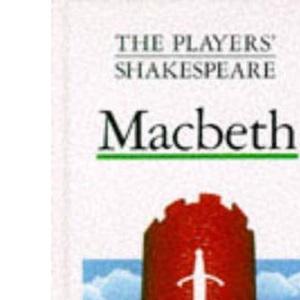 Macbeth (The Players' Shakespeare)