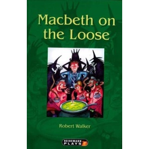 Macbeth on the Loose (Supporting the teaching of Shakespeare)
