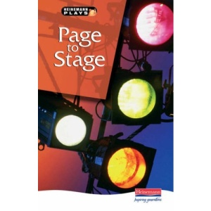 Page to Stage (Heinemann Plays For 11-14)