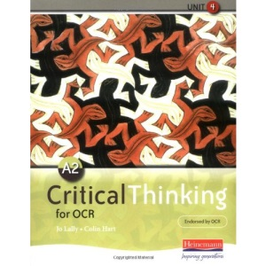 A2 Critical Thinking for OCR Unit 4