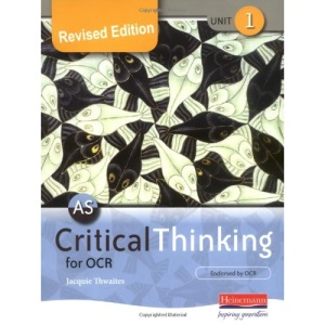 AS Critical Thinking for OCR Unit 1 (Revised Edition)