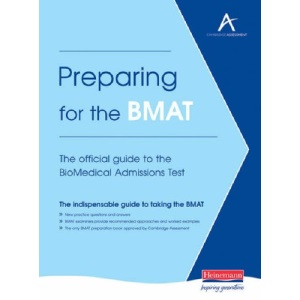 Preparing for the BMAT: The Official Guide to the BioMedical Admissions Test