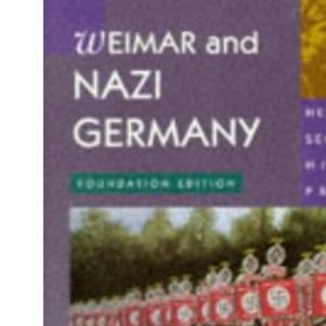 Nazi Germany: Foundation (Heinemann Secondary History Project)