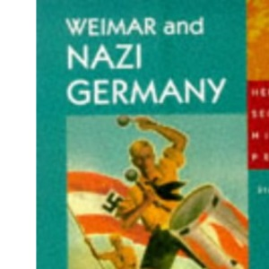 Heinemann Secondary History Project Weimar and Nazi Germany Core Book