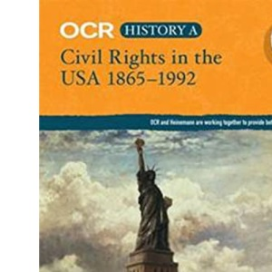 OCR A Level History A: Civil Rights in the USA 1865-1992