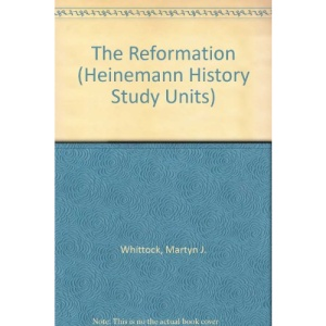 The Reformation (Heinemann History Study Units)