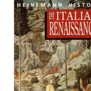 The Italian Renaissance (Heinemann History Study Units)
