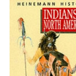 Indians of North America (Heinemann History Study Units)