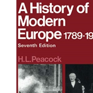 A History of Modern Europe, 1789-1981