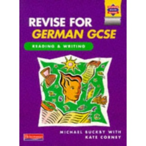 Revise for German GCSE: Reading and Writing Book