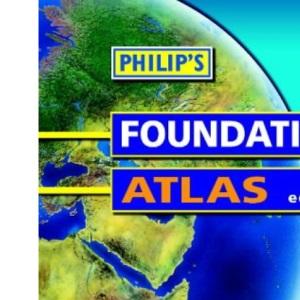 Philip's Foundation Atlas (Philip's Atlases)