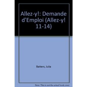 Allez-y!: Demande d'Emploi (Allez-y! 11-14)